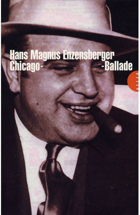 Chicago-Ballade de Hans-Magnus Enzensberger